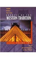 Sources of the Western Tradition Volume Two, Fourth Edition