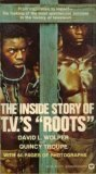 """The Inside Story of TV's """"Roots"""", David L. Wolper and Quincy Troupe, 0446825719"""