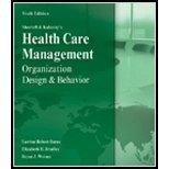 Health Care Management (6th, 12) by Burns, Lawton - Bradley, Elizabeth - Weiner, Bryan [Hardcover (2011)]