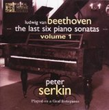 Beethoven: The Last Six Piano Sonatas Volume 1