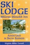 Ski Lodge-Millers Idlewild Inn, Virginia M. Cornell, 0962789674