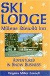Ski Lodge: Millers Idlewild Inn : Adventures in Snow (Manifest Ski)