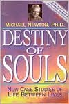 img - for Destiny of Souls: New Case Studies of Life Between Lives by Michael Newton, Becky Zins (Editor) book / textbook / text book