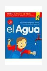 El agua/ The Water: Juegos, experimentos y consejos para no perder ni una gota/ Games, Experiments and Tips to Avoid Wasting Water (Spanish Edition) Paperback