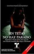 Sin tetas no hay paraiso (Telenovela Tie-In) (Spanish Edition) pdf