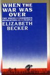 When the War Was Over, Elizabeth Becker, 0671417878