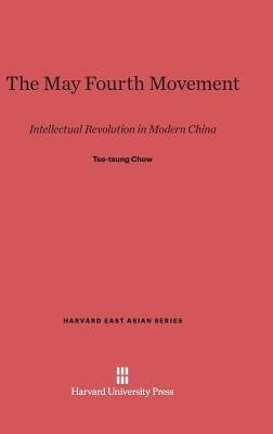 { [ THE MAY FOURTH MOVEMENT: INTELLECTUAL REVOLUTION IN MODERN CHINA (HARVARD EAST ASIAN #6) ] } Chow, Tse-Tung ( AUTHOR ) Oct-01-2013 Hardcover pdf epub