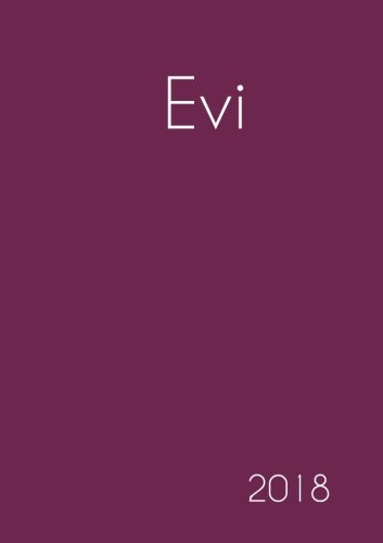 2018: Namenskalender 2018 - Evi - DIN A5 - eine Woche pro Doppelseite (German Edition) PDF