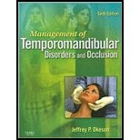 Management of Temporomandibular Disorders and Occlusion, 6e by Okeson DMD, Jeffrey P. [Mosby,2007] [Hardcover] 6TH EDITION
