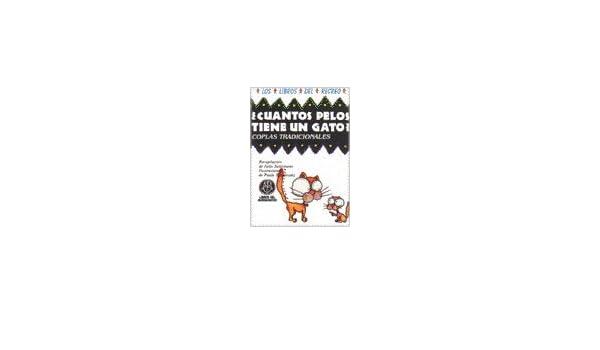 Cuantos Pelos Tiene Un Gato? - Coplas Tradicional (Spanish Edition): Julia Saltzmann: 9789507371066: Amazon.com: Books