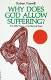 Why Does God Allow Suffering?, Robert Powell, 0895819155