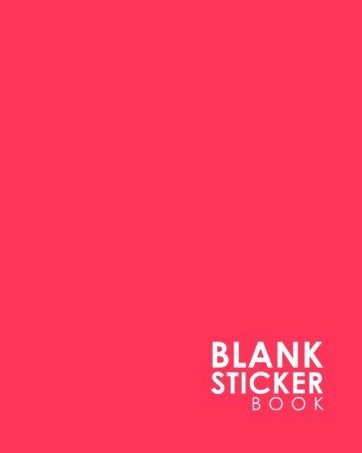 Blank Sticker Book: Blank Sticker Book For Boys, Sticker Collecting Album, Sticker Album For Collecting Stickers, Sticker Organizer Book, Minimalist Pink Cover (Volume 20)