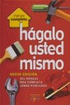 img - for Hagalo usted mismo/Do it yourself: Nueva edicion del manual mas completo jamas publicado/New edition of the most complete manual never published (Manual Completo) (Spanish Edition) book / textbook / text book