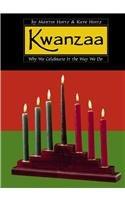Kwanzaa: Why We Celebrate It the Way We Do