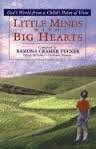 Little Minds with Big Hearts, Ramona C. Tucker, 0802447775