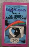 Edgar Cayce's Story of Attitudes and Emotions, Edgar Cayce, 0425106012