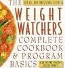 img - for The Weight Watchers Complete Cookbook and Program Basics book / textbook / text book