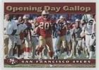 - Opening Day Gallop (Football Card) 2003 Nextel San Francisco 49ers - [Base] #3