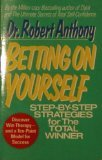 Betting on Yourself, Robert Anthony, 042513038X