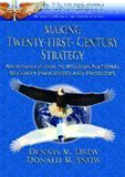 Book cover for Making Twenty-First-Century Strategy: An Introduction to Modern National Security Processes and Problems