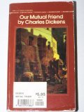 Our Mutual Friend, Charles Dickens, 0553213865
