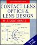 Contact Lens Optics and Lens Design, Douthwaite, William A., 0750618183