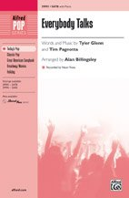 Everybody Talks - Words and music by Tyler Glenn and Tim Pagnotta [Neon Trees] / arr. Alan Billingsley - Choral Octavo - SATB