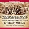 img - for Snow-Storm in August, Unabridged CDs book / textbook / text book