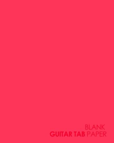 Blank Guitar Tab Paper: Guitar Tab Manuscript Paper - 6 string guitar TAB clef - Music Sheet Blank / Music Sheet Reader (Volume 58) ()