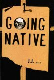 Going Native, Bone, J. J., 0962006904