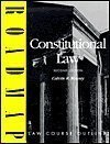 Constitutional Law: Aspen Roadmap Law Course Outline, Second Edition
