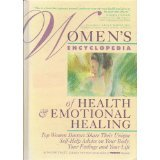 Women's Encyclopedia of Health & Emotional Healing by Denise Et Al Foley. 1993 Hardcover Edition.