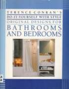 Terence Conran's Do-It-Yourself With Style Original Designs for Bathrooms and Bedrooms