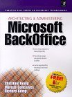 Architecting and Administering a Microsoft Backoffice, Kemp, Christine G., 0130811572