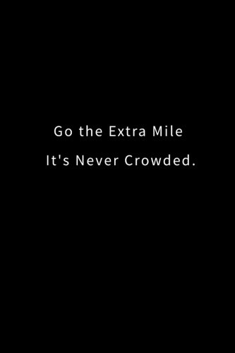 go the extra mile - 2