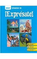 ¡Exprésate!: Student Edition Level B 2008