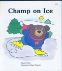 Champ on Ice, Sharon Peters, 0816710937