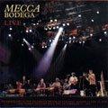 Live: Mecca Bodega