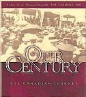 Our Century, Jack L. Granatstein and Robert Bothwell, 1552781615