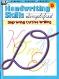 Handwriting Skills Simplified: Improving Cursive Writing, Level D (Grade 4)