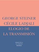 Descargar Libro Elogio De La Transmisión: Maestro Y Alumno George Steiner