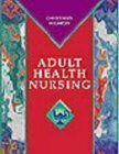 Fundamentals of Adult Health Nursing, Christensen, Barbara L. and Kockrow, Elaine O., 0323003168