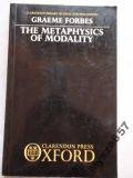 The Metaphysics of Modality, Graeme Forbes, 0198244339