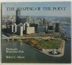 The Shaping of the Point, Robert C. Alberts, 0822934221