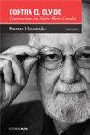 Download Contra el olvido. Conversaciones con Simon Alberto Consalvi pdf epub