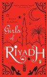 Girls of Riyadh Reprint Edition by Alsanea, Rajaa [Paperback]