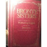 Bronte Sisters : Wuthering Heights & Jane Eyre