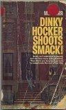Dinky Hocker Shoots Smack!, M. E. Kerr, 0440920302