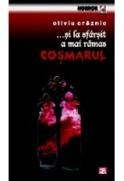 Book: Si la sfarsit a mai ramas cosmarul by Oliviu Craznic