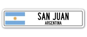 SAN JUAN, ARGENTINA Street Sign Sticker Decal Wall Window Door Argentinian flag city country road wall 22 x 6